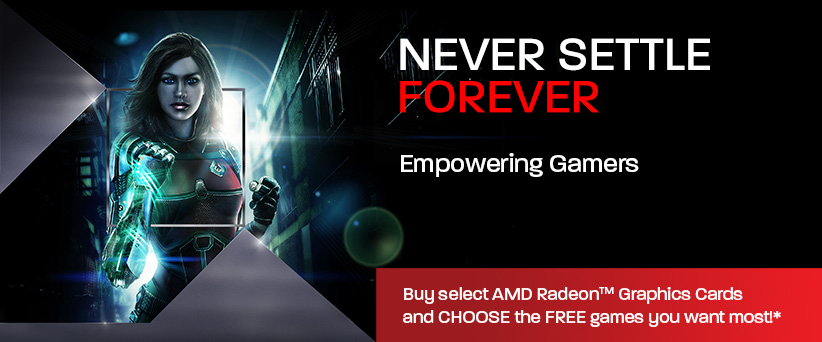 AMD Never Settle Forever 01