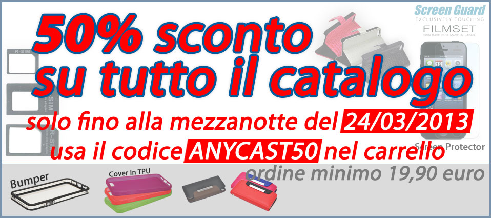 Da Anycast Solutions un'incredibile offerta sugli accessori per i Device:  Tutti i prodotti in catalogo scontati del 50%.