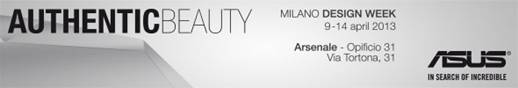 ASUS svela il concept Authentic Beauty alla Milano Design Week 2013