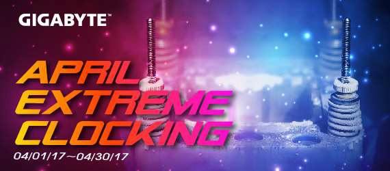 GIGABYTE lancia l'evento Overclocking: April Extreme Clocking 2017