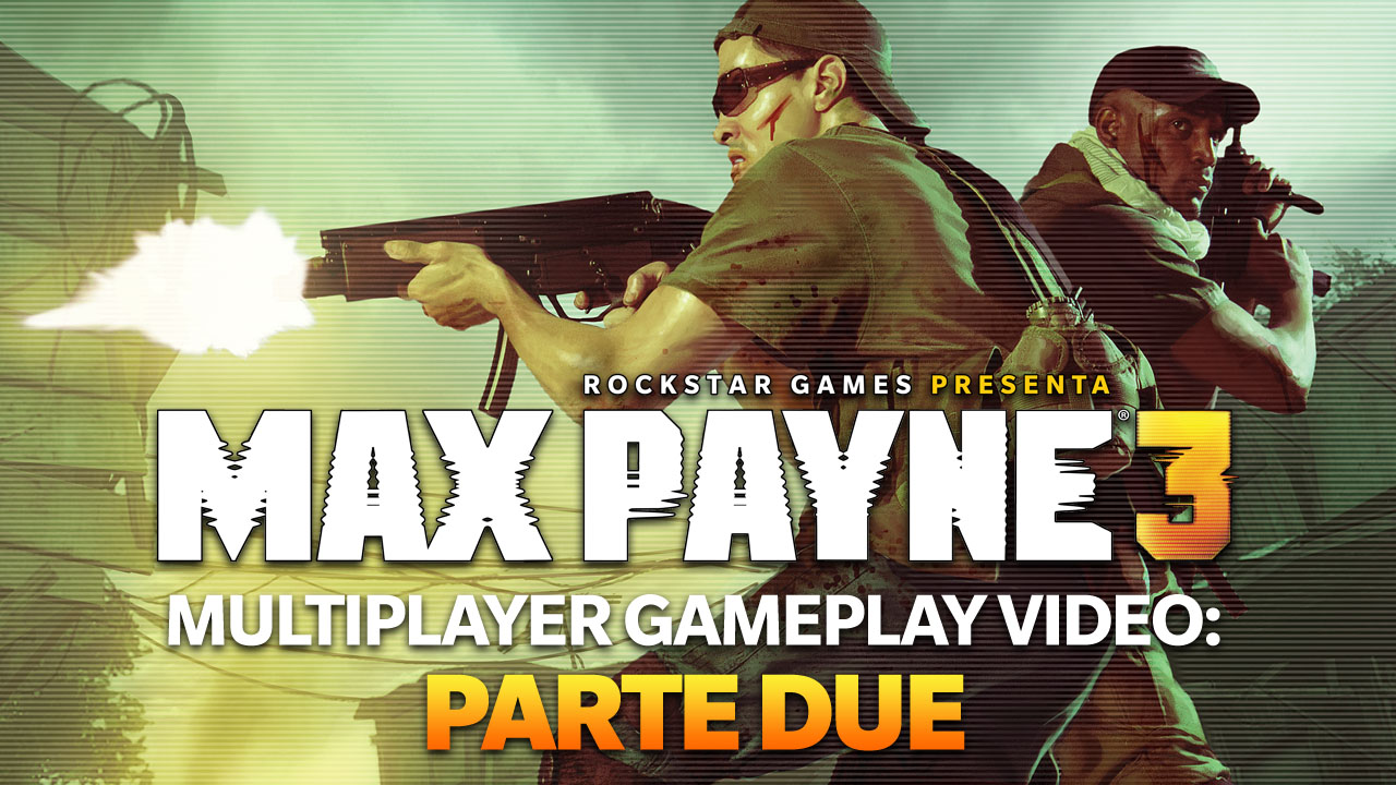 max payne 3 Multiplayer2 IT